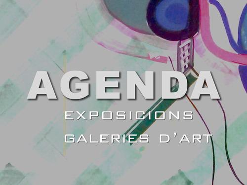 Agenda de les exposicions de les galeries d'art de Barcelona